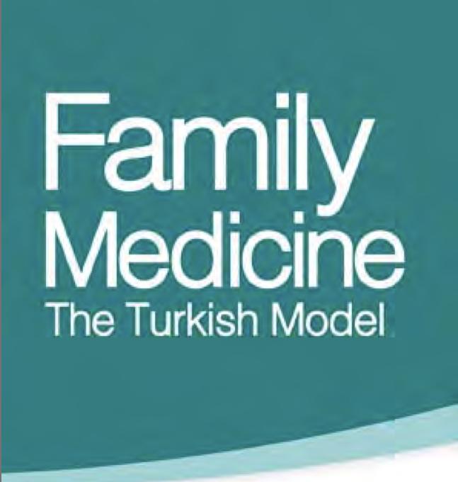 Family Medicine The Turkish Model